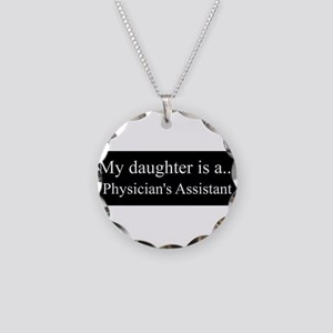Daughter - Physicians Assistant Necklace