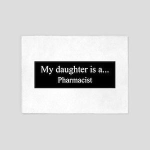 Daughter - Pharmacist 5'x7'Area Rug