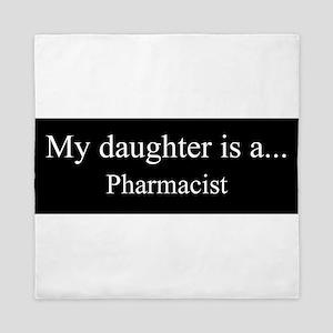 Daughter - Pharmacist Queen Duvet
