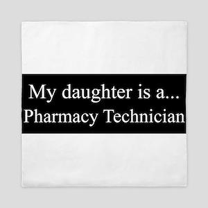 Daughter - Pharmacy Technician Queen Duvet