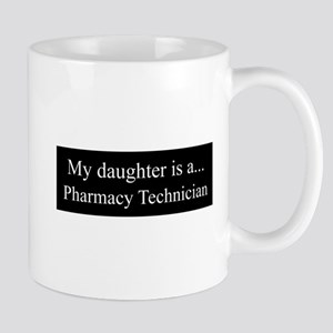 Daughter - Pharmacy Technician Mugs