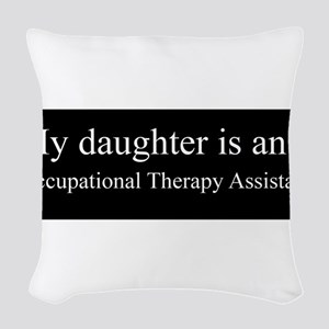 Daughter - Occupational Therapy Assistant Woven Th