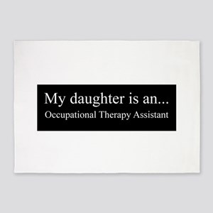 Daughter - Occupational Therapy Assistant 5'x7'Are