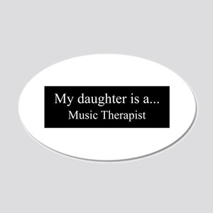 Daughter - Music Therapist Wall Decal