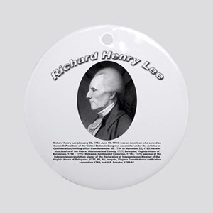 Richard Henry Lee 01 Ornament (Round)