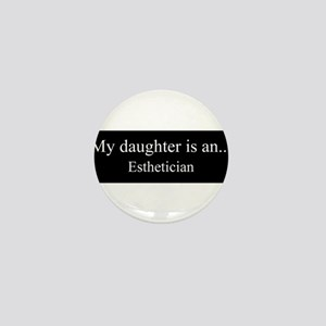 Daughter - Esthetician Mini Button