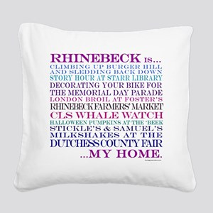 Rhinebeck is my home. Square Canvas Pillow