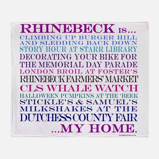 Rhinebeck is my home. Throw Blanket