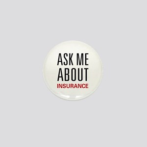 Ask Me About Insurance Mini Button