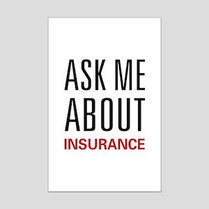 Ask Me Insurance Mini Poster Print