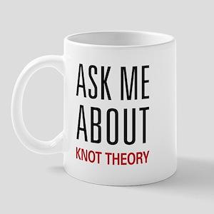 Ask Me About Knot Theory Mug