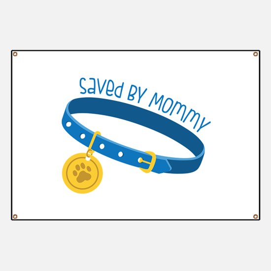 Saved By Mommy Banner