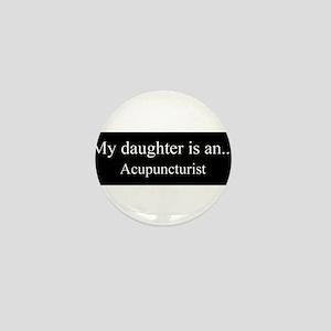 Daughter Acupuncturist Mini Button