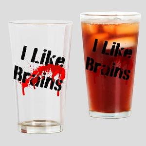 I Like Brains Drinking Glass