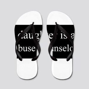 Daughter - Abuse Counselor Flip Flops