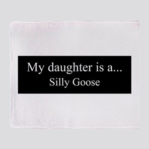 Daughter - Silly Goose Throw Blanket