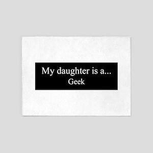 Daughter - Geek 5'x7'Area Rug