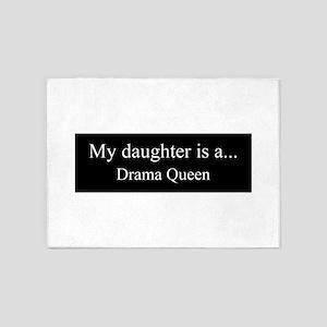 Daughter - Drama Queen 5'x7'Area Rug