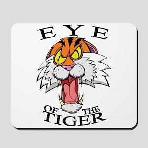 Eye of the Tiger Mousepad