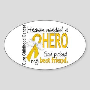 Childhood Cancer HeavenNeededHero1 Sticker (Oval)