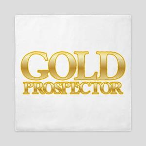 I'm a Gold Prospector Queen Duvet