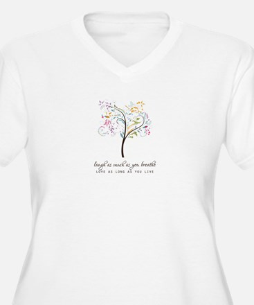 Laugh as much as you breathe Plus Size T-Shirt