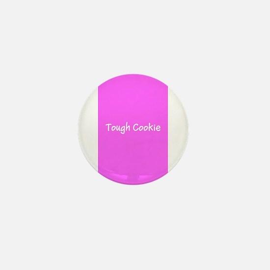 Tough Cookie Pink Breast Cancer 4Miria Mini Button