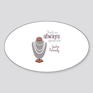 Pearls are always appropriate Sticker