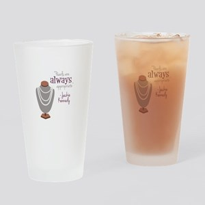 Pearls are always appropriate Drinking Glass