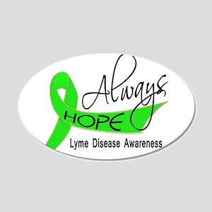 Lyme Disease Always Hope 20x12 Oval Wall Decal