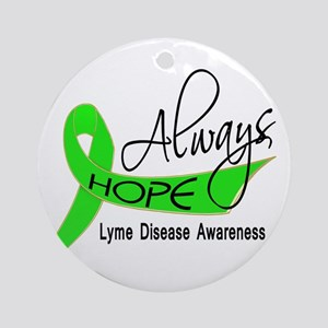 Lyme Disease Always Hope Ornament (Round)
