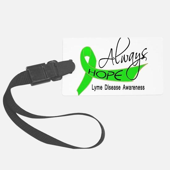 Lyme Disease Always Hope Luggage Tag