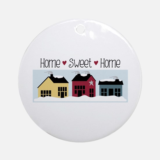 Home + Sweet + Home Ornament (Round)