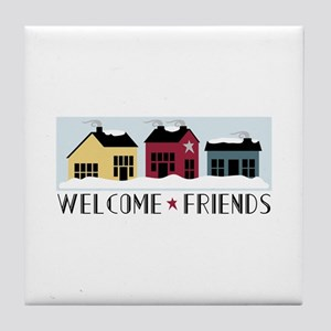 WELCOME * FRIENDS Tile Coaster