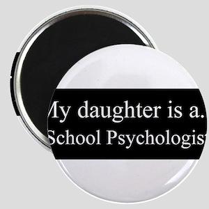 Daughter - School Psychologist Magnets