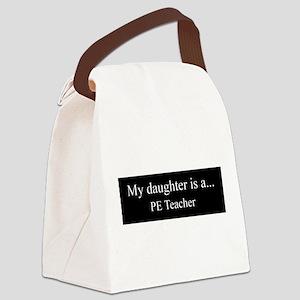 Daughter - PE Teacher Canvas Lunch Bag