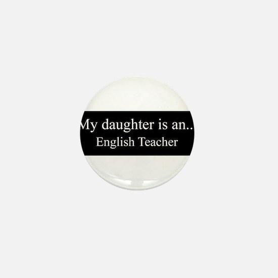 Daughter - English Teacher Mini Button