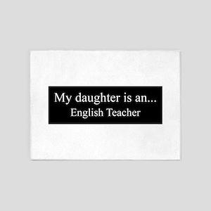 Daughter - English Teacher 5'x7'Area Rug