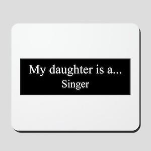 Daughter - Singer Mousepad