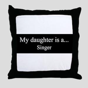 Daughter - Singer Throw Pillow