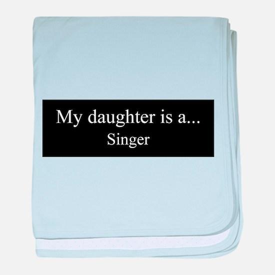 Daughter - Singer baby blanket