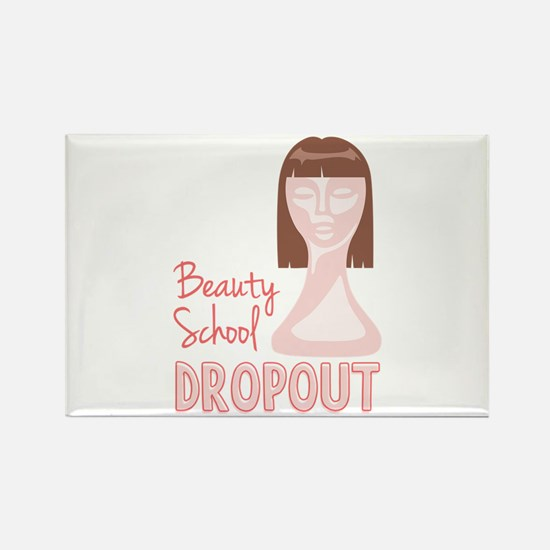 Beauty School Dropout Magnets