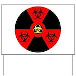 Radioactive Bio-hazard Extreme Yard Sign