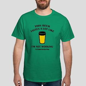 This Beer Tastes A Lot Like Dark T-Shirt