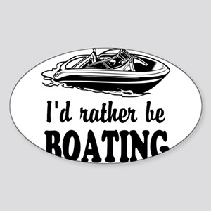 Id rather be boating Sticker