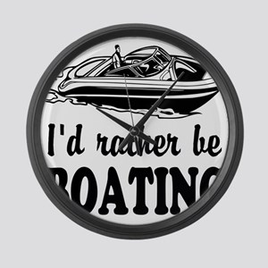 Id rather be boating Large Wall Clock