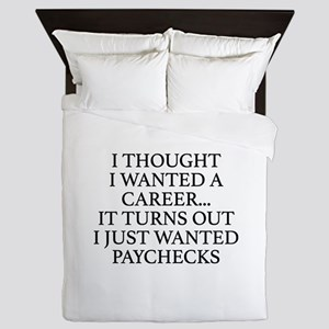 I Thought I Wanted A Career... Queen Duvet