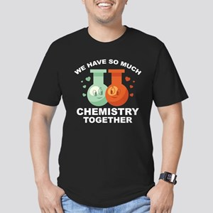 We Have So Much Chemistry Together Men's Fitted T-