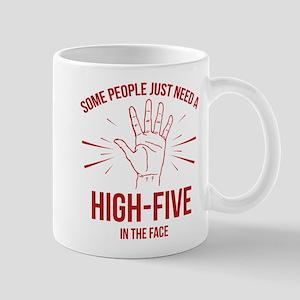 Some People Just Need A High-Five Mug