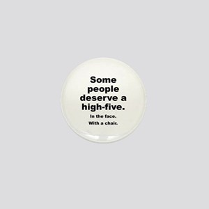 Some People Deserve A High-Five Mini Button